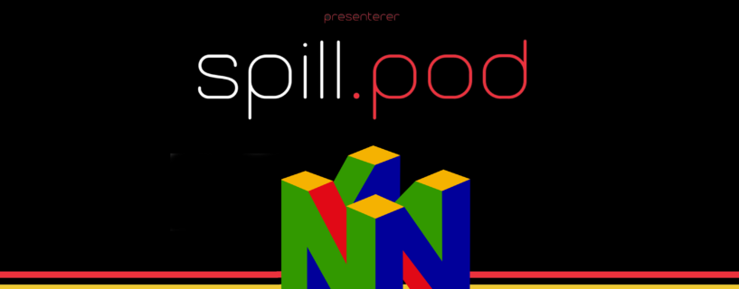 Spill.pod: Episode 26 – Super Aplastar Hermanos 64 LIVE