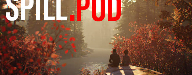 SPOILERCAST: Life is Strange 2 Episode 1 – Roads
